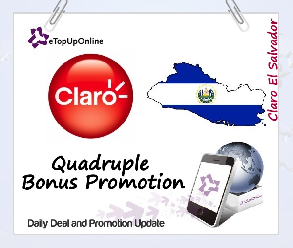 Claro El Salvador Quadruple Bonus Promotion
